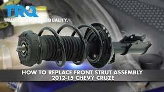 How to Replace Front Strut Assembly 2012-15 Chevy Cruze