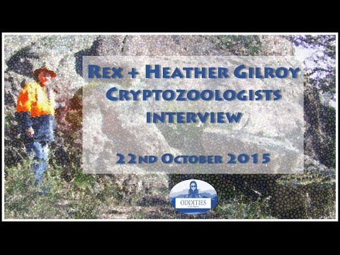 Interview with Rex + Heather Gilroy - Cryptozoologists