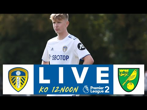 LIVE | Leeds United U23 v Norwich City U23 | Premier League 2