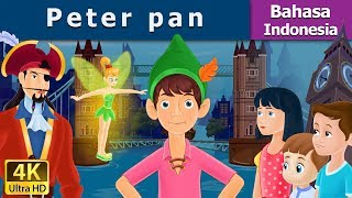 Download Video The Peter Pan | Dongeng bahasa Indonesia | Dongeng anak | 4K UHD | Indonesian Fairy Tales MP3 3GP MP4