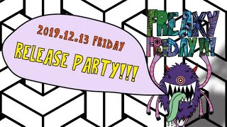 2019-12-13 Dmt music release party : Freaky Friday! The 13th!