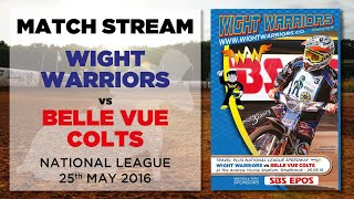 Isle of Wight 'Wightlink Warriors' vs Belle Vue 'Colts' : National League : 26/05/16