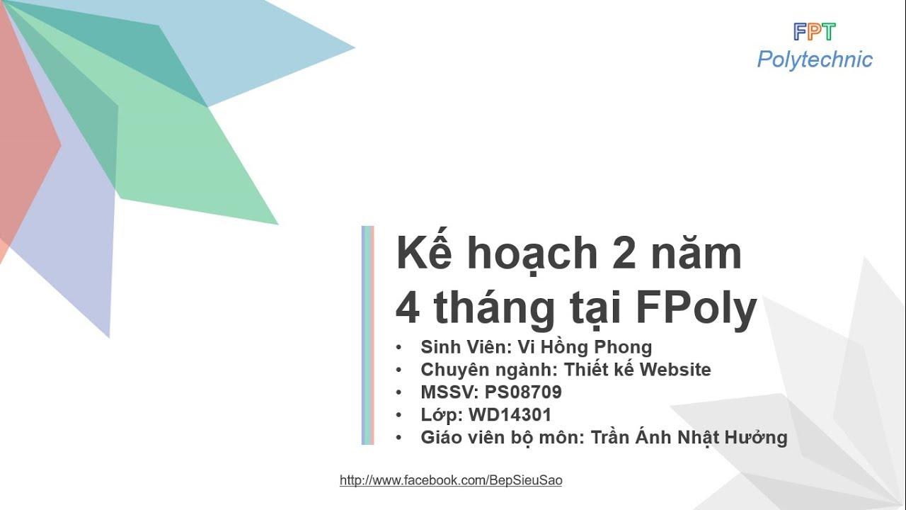 kế hoạch phát triển bản thân 2 năm 4 tháng tại Fpt Polytechnic ( có  download mẫu )