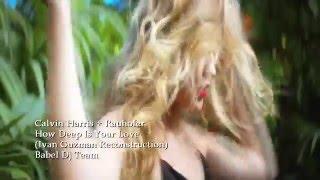 Calvin Harris + Rauhofer - How Deep Is Your Love (Ivan Guzman Reconstruction)