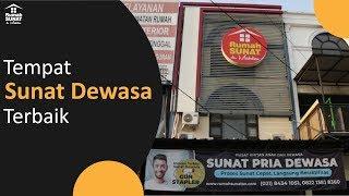 TEMPAT SUNAT DEWASA TERBAIK - RUMAH SUNAT DR. MAHDIAN