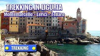 TREKKING IN LIGURIA: Montemarcello - Lerici - Tellaro - Con ilrifugiotrekking - di Sergio Colombini