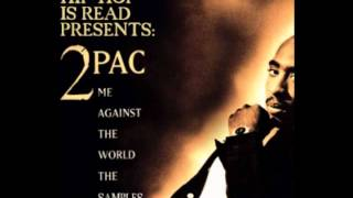 2Pac - Fuck The World [Me against the world]