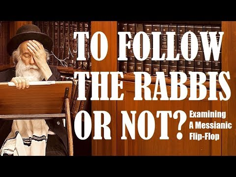 FOLLOW RABBIS OR NOT? (Reply2 one for israel maoz Jewish voice askdrbrown messianic jews for jesus