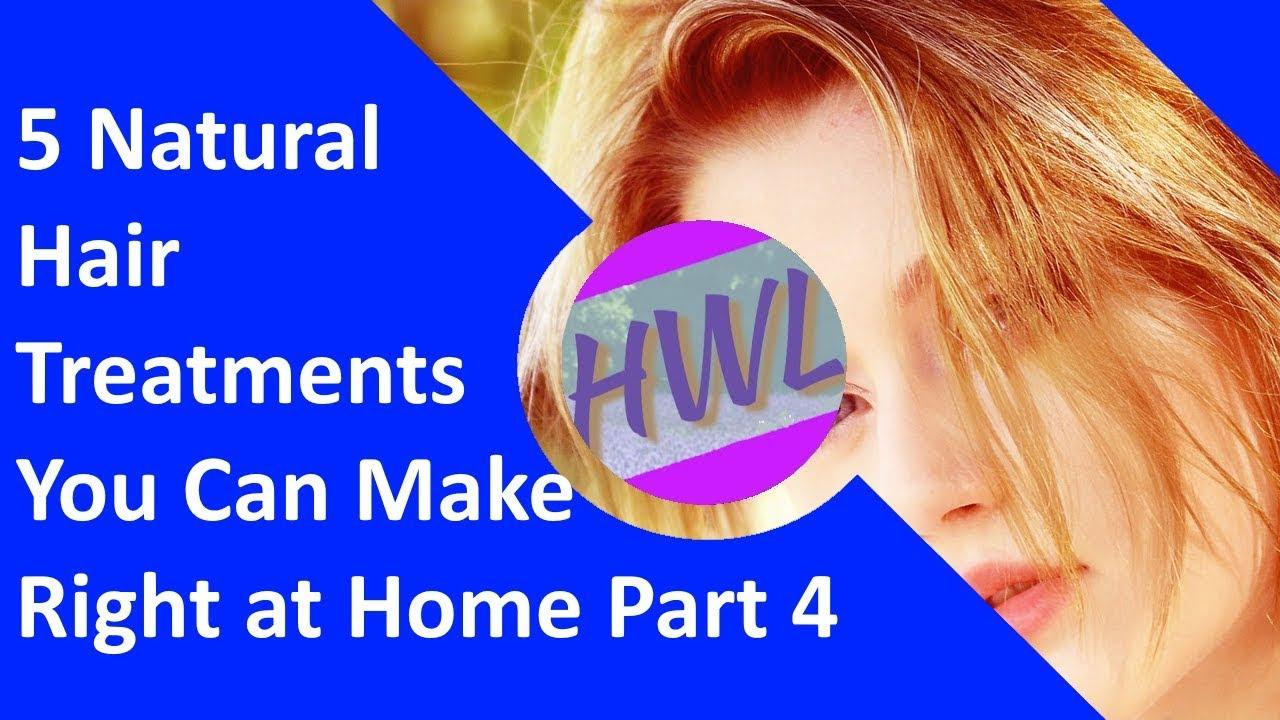 5 Natural Hair Treatments You Can Make Right at Home Part 4