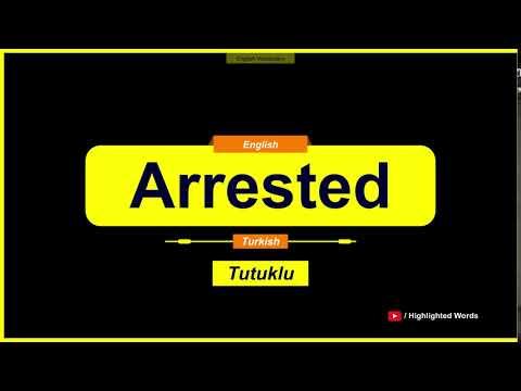 Arrested Kelimesinin Türkçe