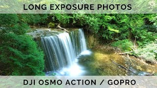 DJI Osmo Action | How To Take Long Exposure Photos