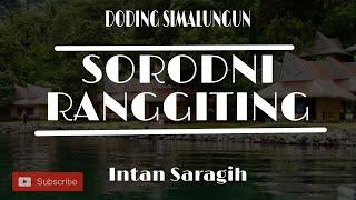 SORODNI RANGGITING - INTAN SARAGIH | LAGU HITS SIMALUNGUN | LIRIK