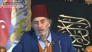 KADER PERSPEKTİFİnden BAKINCA Müslümanın Hali..K.Mısıroğlu..26 Mart 2016..