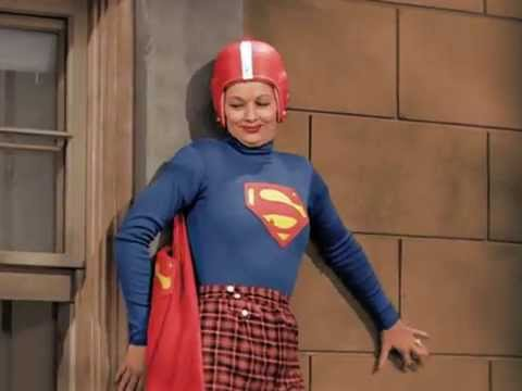 I LOVE LUCY  Superman