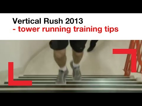 Vertical Rush 2013 - tower running training tips | challenge | Shelter