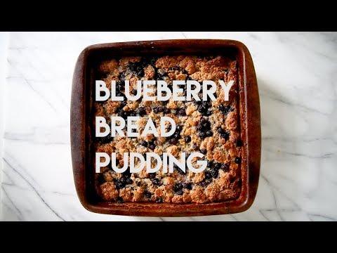 Blueberry Bread Pudding Easy Dessert Recipe!