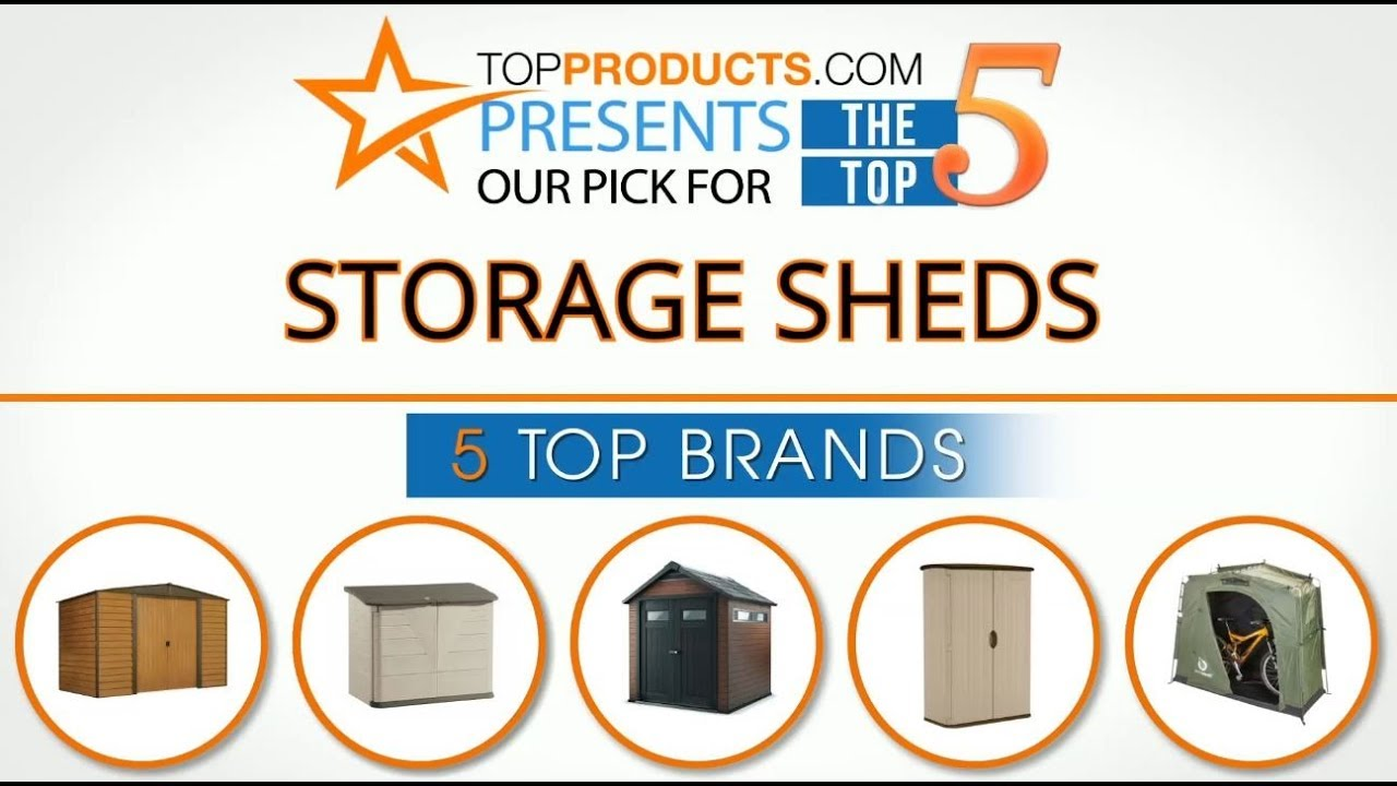 Best Storage Shed Reviews 2017 U2013 How To Choose The Best Storage Shed