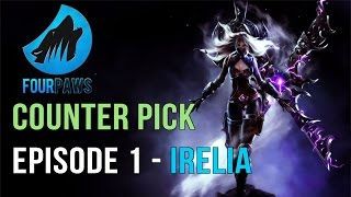 Counter Pick | Episode 1 IRELIA