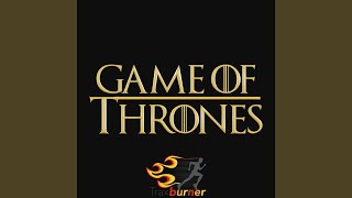 Game of Thrones Theme [Workout Fitness Remix]