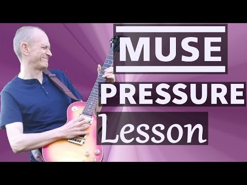 """Muse - Pressure Guitar Lesson - How to Play """"Pressure"""" by Muse on the Guitar"""