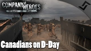 Canadians on D Day   Company of Heroes Europe at War   British Campaign Mission 2