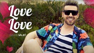 Video clipe oficial da música Love Love - Gabriel Valim. INSCREVA-SE NO MEU CANAL https://www.youtube.com/gabrielvalimoficial Curta a fanpage: ...