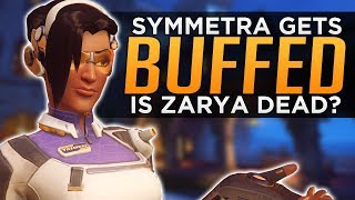 Overwatch: NEW Symmetra BUFF! - The DEATH of Zarya Meta Discussion!