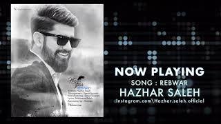 HAZHAR SALEH - REBWAR (2018)