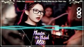 Nonstop 2019 | Cục Sì Lầu Ông Bê Lắc Ver3, Cục Sì Lầu ông bê lắp remix | Thuận Thành The Mix 2019