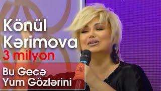 Könül Kərimova   Bu Gecə Yum Gözlərini Şou ATV