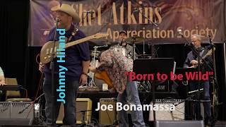 """Joe Bonamassa & Johnny Hiland """"Born to be Wild"""""""
