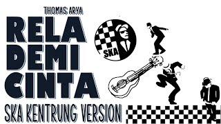 Download RELA DEMI CINTA SKA Kentrung Version Cover by Engki Budi
