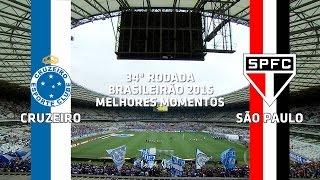 Melhores Momentos - Cruzeiro 2 x 1 São Paulo - Brasileirão - 08/11/2015