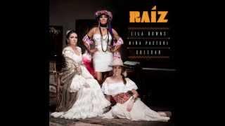 Chacarera para mi vuelta - Niña Pastori, Lila Downs & Soledad