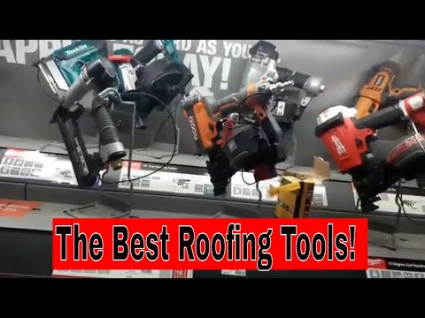 THE BEST ROOFING TOOLS:  what are the best roofing tools?