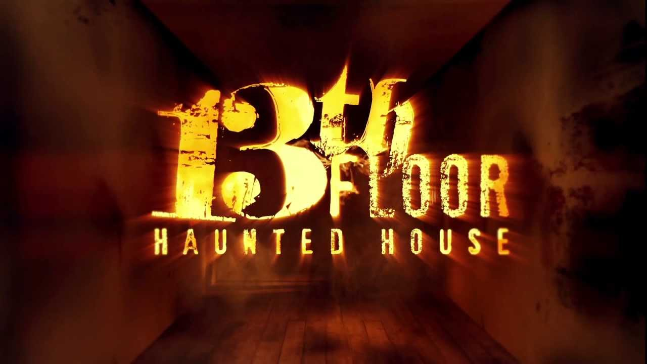 2013   13th Floor Haunted House Denver Now Open