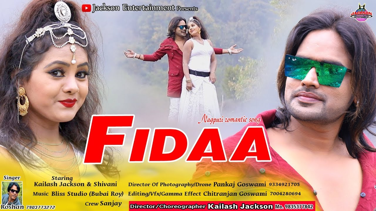 NAGPURI SADRI SONG || FIDAA || 2019 || KAILASH JACKSON || ROSHAN || JACKSON ENTERTAINMENT