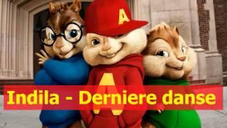 Indila - Derniere danse [ Chipmunk version ] #OfficialVEVO