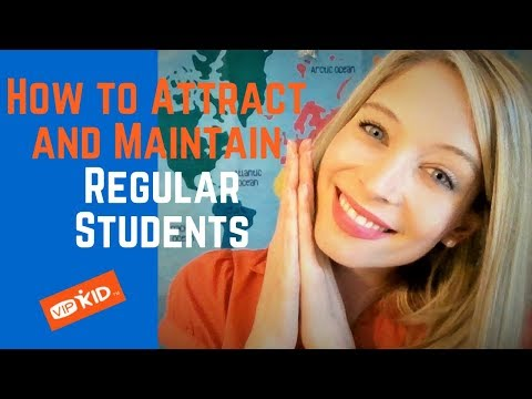 How to Attract and Maintain REGULAR STUDENTS: VIPKid (PRACTICAL tips!)
