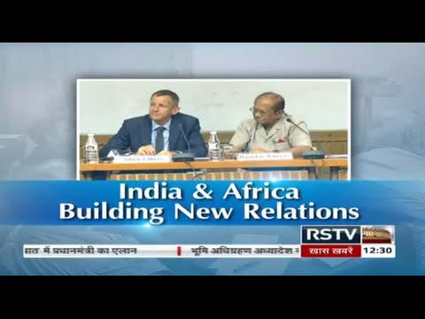 Discourse - India & Africa: Building New Relations (Part 1)