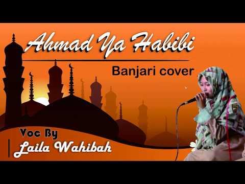 AHMAD YA HABIBI -  (BANJARI COVER)