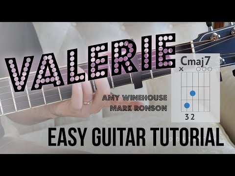 Valerie - Super Easy Guitar Tutorial | Amy Winehouse/Mark Ronson Version - Simple Chords/Strumming