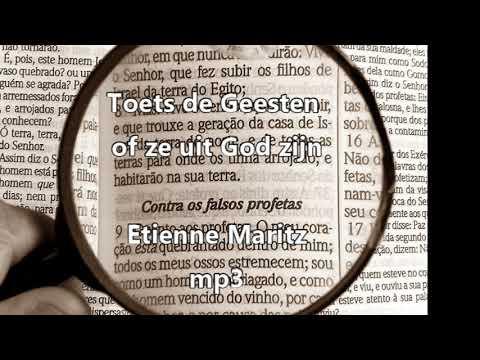 Toets de geesten of ze uit God zijn | Etienne Maritz