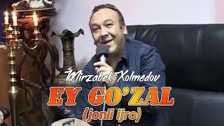 Mirzabek Xolmedov - Ey Go'zal (jonli ijro) 2009
