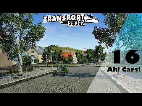 Transport Fever: Ah! Cars! - EU Free Play Part 16