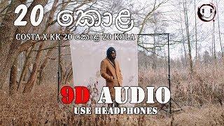 [ 9D AUDIO ] Costa x KK  20 Kola [ USE HEADPHONES ]