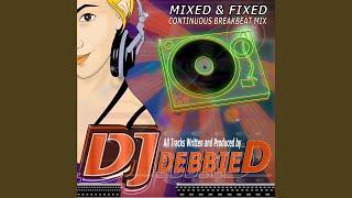 Drop The Break (DJ Debbie D Whip It Remix)