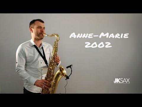 Anne-Marie -  - Saxophone Cover by JK Sax Juozas Kuraitis