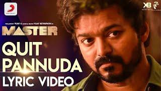 Master - Quit Pannuda Lyric | Update | Thalapathy Vijay | Anirudh Ravichander | Lokesh Kanagaraj - 11-08-2020 Tamil Cinema News