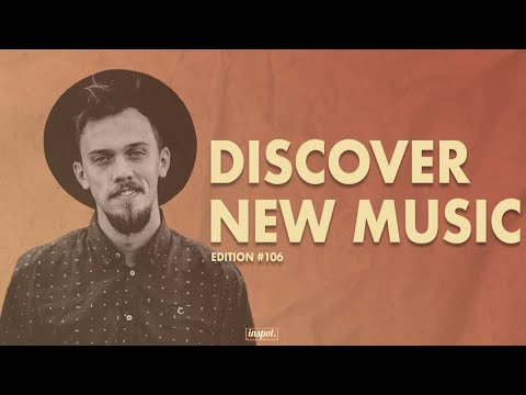 Discover New Music Edition 106